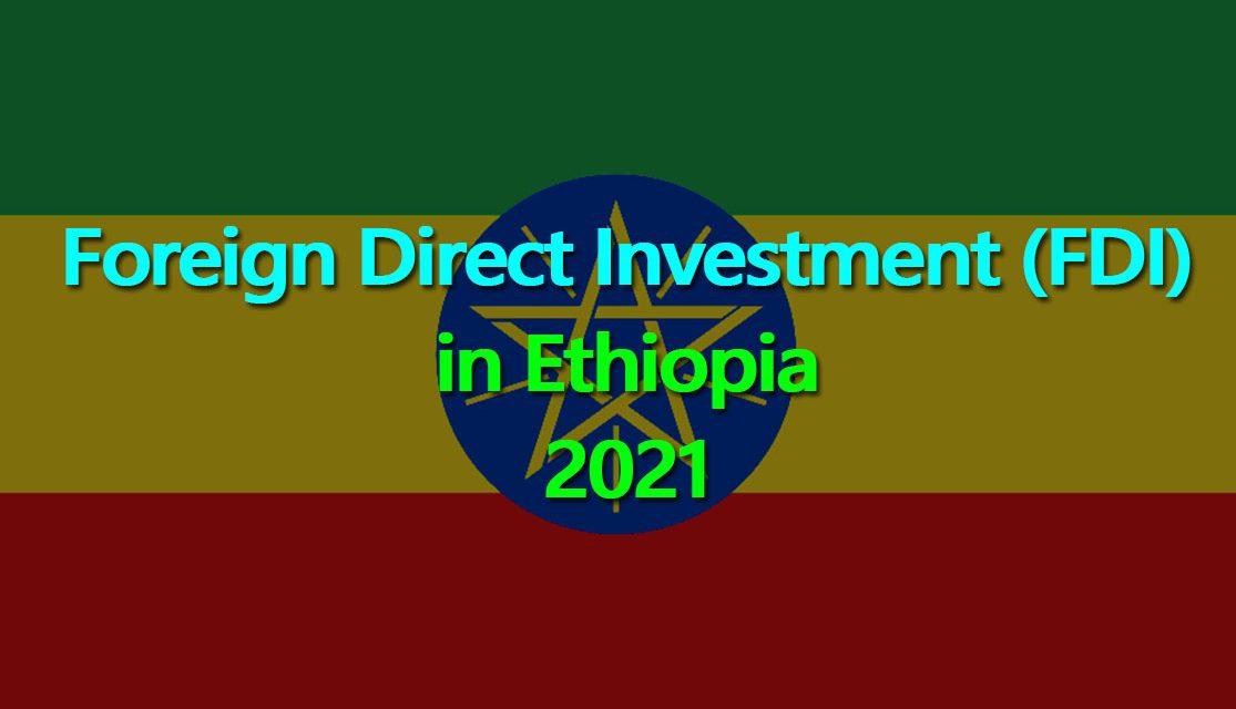 Annual FDI Earning of Ethiopia Reaches 3.9 billion USD