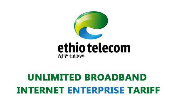 Ethio Telecom New Unlimited Enterprise BroadBand Internet (ADSL) Tariff