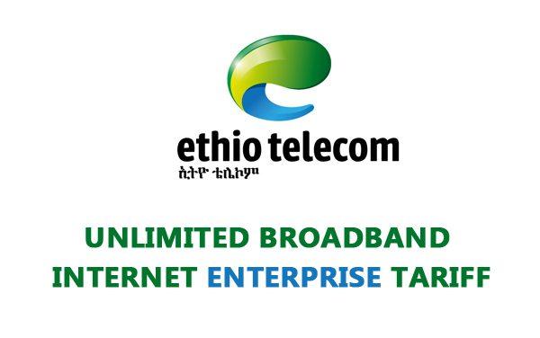 Ethio Telecom New Unlimited Enterprise BroadBand Internet (ADSL) Tariff