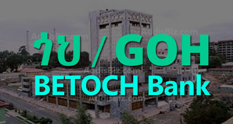 Goh Betoch (Mortgage) Bank Starts Selling Shares